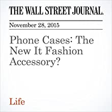 Phone Cases: The New It Fashion Accessory? (       UNABRIDGED) by Meenal Mistry Narrated by Paul Ryden