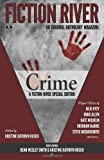 Fiction River Special Edition: Crime (Fiction River: An Original Anthology Magazine (Special Edition)) (Volume 1)