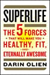 SuperLife: The 5 Forces That Will Mak...