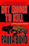 Hot Enough to Kill (The 1st Jolene Ja...