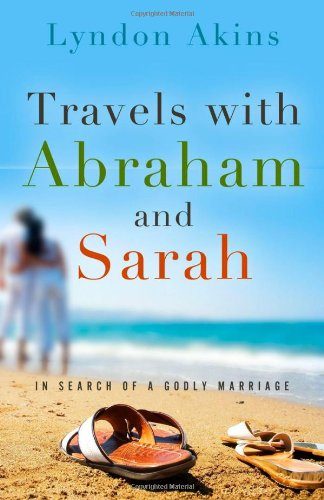 Travels with Abraham & Sarah