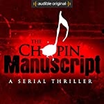 The Chopin Manuscript: A Serial Thriller | Lee Child,David Corbett,Joseph Finder,Jim Fusilli,John Gilstrap,James Grady,David Hewson,P. J. Parrish,Jeffery Deaver