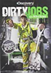 Dirty Jobs Toughest Jobs