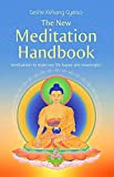 img - for The New Meditation Handbook: Meditations to make our life happy and meaningful book / textbook / text book