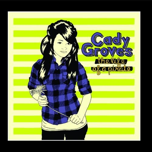 The Life of a Pirate by Cady Groves