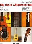 Die neue Gitarrenschule Band 1: Liede...