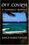 Off Course: A Seaworthy Romance