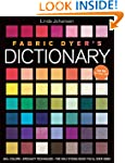 Fabric Dyer's Dictionary: 900+ Colors...