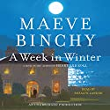 A Week in Winter Audiobook by Maeve Binchy Narrated by Rosalyn Landor