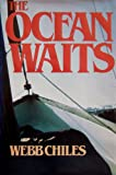 The Ocean Waits (The Open Boat)