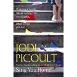 Sing You Homeby Jodi Picoult