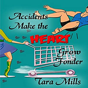 Accidents Make the Heart Grow Fonder Audiobook