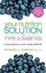 Your Nutrition Solution to Type 2 Dia...
