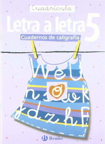 Caligrafía Letra a letra Cuadrícula 5 (Cuadernos De Caligrafia / Calligraphy Workbook)