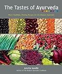 The Tastes of Ayurveda: More Healthfu...