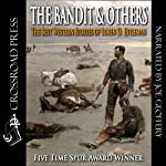 The Bandit & Others: The Best Western Stories of Loren D. Estleman | Loren D. Estleman