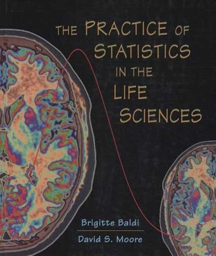 The Practice of Statistics in the Life Sciences:...