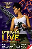 img - for Dying to Live (Elite Operatives Book 4) book / textbook / text book