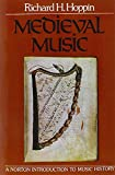 Medieval Music (The Norton Introduction to Music History)