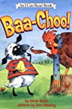 Baa-Choo! (I Can Read Book 1) (0060292369) by Weeks, Sarah