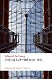 Looking Backward 2000-1887 (Oxford Worlds Classics)