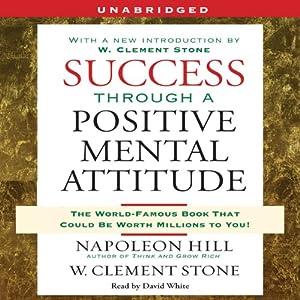 Success Through a Positive Mental Attitude Audiobook
