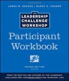 img - for The Leadership Challenge Workshop, Participant Workbook book / textbook / text book