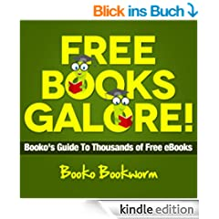 Free Books Galore! Booko's Guide To Thousands of Free eBooks