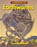 img - for Lowdown On Earthworms (Up Close With Animals) book / textbook / text book