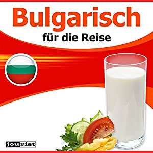 Bulgarisch für die Reise Hörbuch