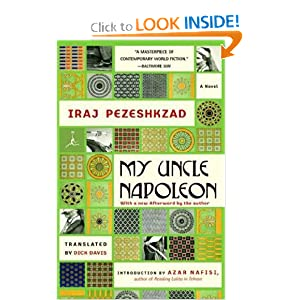 My Uncle Napoleon: A Novel (Modern Library Paperbacks) Dick Davis and Azar Nafisi