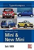 Mini & New Mini: Seit 1959 (Typenkompass)