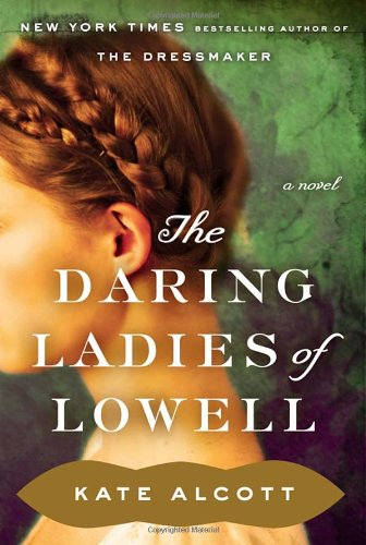 Image of The Daring Ladies of Lowell: A Novel