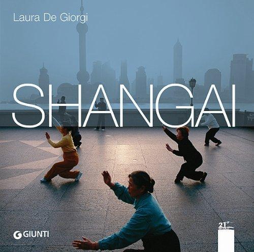 Metropoli globali. Shangai