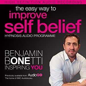 The Easy Way to Improve Self Belief with Hypnosis Speech