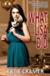 What Lisa Did: A Hotwife and Cuckold...
