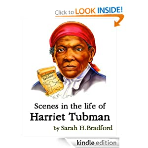 in the Life of Harriet Tubman eBook: Sarah H. Bradford: Kindle Store
