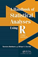 A Handbook of Statistical Analyses using R, 3rd Edition