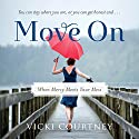 Move On: When Mercy Meets Your Mess Audiobook by Vicki Courtney Narrated by Julie Lyles Carr