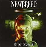 Be Your Own Saint by Newbreed