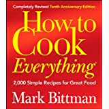 How to Cook Everything: 2,000 Simple Recipes for Great Foodby Mark Bittman