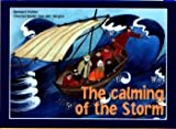 img - for The Calming of the Storm (Open Your Eyes) book / textbook / text book