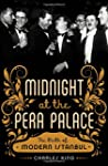 Midnight At the Pera Palace: The Birt...