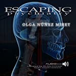 Escaping Psychiatry | Olga Nunez Miret