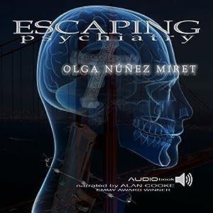 Escaping Psychiatry Audiobook