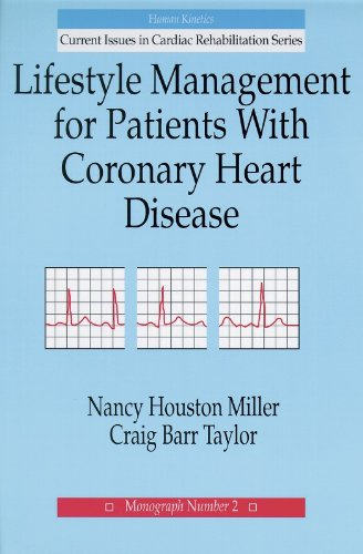 Lifestyle Management For Patients With Coronary Heart Disease (Current Issues In Cardiac Rehabilitation,)