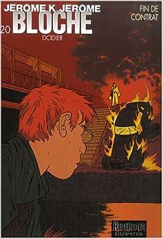 me Bloche, Tome 20 : Fin de contrat: 9782800139913: Amazon.com: Books