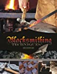 Blacksmithing Techniques: The Basics...