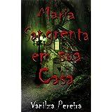 Maria Sangrenta na sua Casa (Contos, fábulas de histórias hurbanas)