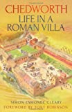 Simon Esmonde Cleary Chedworth Life in a Roman Villa